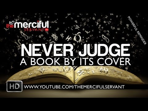 Never Judge a Book by its Cover ᴴᴰ - Mufti Menk