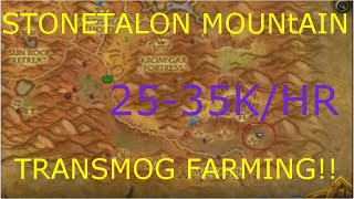 WoW 6.2: 25k-35k gold/hr (Stonetalon Mountain Transmog) Gold farm guide transmog WoD