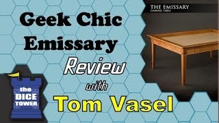 getlinkyoutube.com-Geek Chiq Emissary Table Review - with Tom Vasel