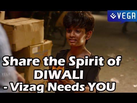 SS. Rajamouli Short Film - Share the Spirit of DIWALI - Vizag Needs YOU
