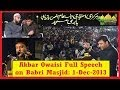 Akbaruddin Owaisi full speech on Babri Masjid Issue on 1 December 2013
