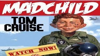 Madchild - Tom Cruise