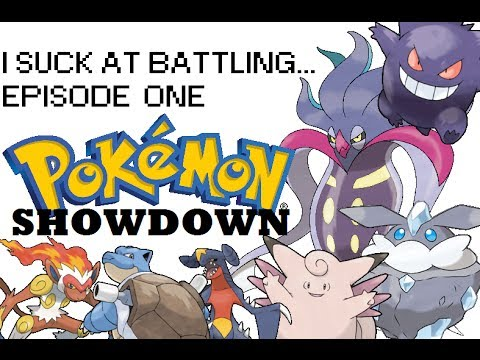 I Suck At Battling... (Pokemon Showdown X and Y OU - Part 1)
