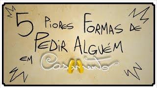 getlinkyoutube.com-5 PIORES FORMAS DE PEDIR ALGUÉM EM CASAMENTO