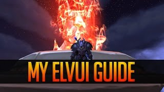 getlinkyoutube.com-My ElvUI Setup Guide 7.0.3 (Basic) [1/2]