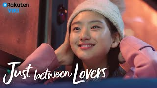 Just Between Lovers - EP13 | A Surprise Gift [Eng Sub]