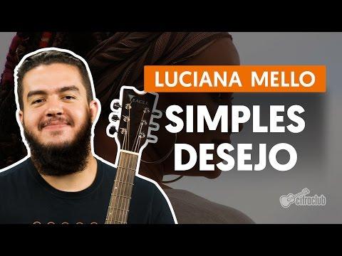 Simples Desejo - Luciana Mello