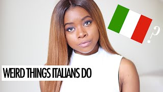 getlinkyoutube.com-WEIRD THINGS ITALIANS DO