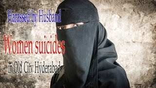 getlinkyoutube.com-Harassed by husband Women suicides in Old City Hyderabad | Old City Hyderabad News
