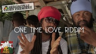 Fantan Mojah, Limey Murray, Nature & Cali P - One Time Love Riddim Medley