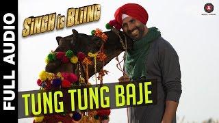 Tung Tung Baje - Full Song - Singh Is Bliing | Akshay Kumar & Amy Jackson | Diljit Dosanjh