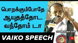 getlinkyoutube.com-Vaiko Emotional Speech about Thamizhan and Cauvery Issue | Raajnett