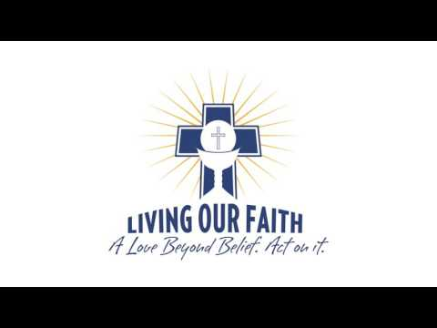 Living Our Faith - Bishop Joseph Perry