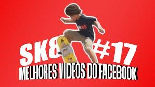 getlinkyoutube.com-MELHORES VIDEOS DO FACEBOOK (SK8) #17