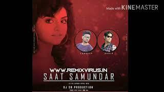 Saat Samundar (S Nd B Tapori Style Remix) DJ SB Production Mix