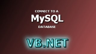 getlinkyoutube.com-VB.NET Database Tutorial - Connect to a MySQL Database (Visual Basic .NET)