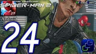 getlinkyoutube.com-The Amazing Spider-Man 2 Android Walkthrough - Part 24 - Episode 6 Completed