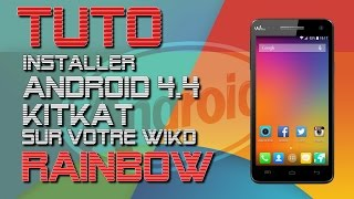 getlinkyoutube.com-Wiko Rainbow - Installer Android 4.4 KitKat