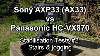 getlinkyoutube.com-Stablisation #2: Sony AXP33 (AX33) vs Panasonic HC-VX870 (stairs and jogging)