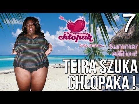 Teira Szuka Chłopaka! - Mój wymarzony chłopak odc 7 [Summer Edition!]
