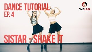 getlinkyoutube.com-[DANCE LAB] Dance Tutorial, Ep.4: SISTAR - SHAKE IT