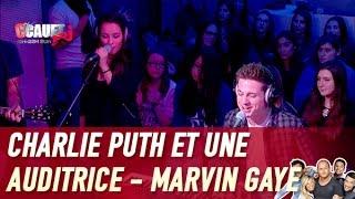Charlie Puth et une auditrice - Marvin Gaye - Live - C'Cauet sur NRJ