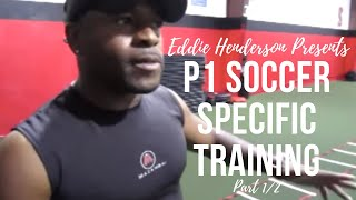 getlinkyoutube.com-P1 Soccer Specific Training With Eddie Henderson (Part 1/2)