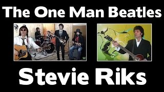 getlinkyoutube.com-THE ONE MAN BEATLES - Stevie Riks