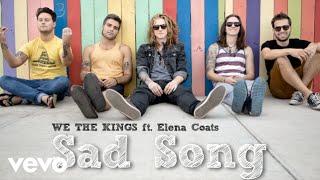 getlinkyoutube.com-We The Kings - Sad Song (Audio) ft. Elena Coats