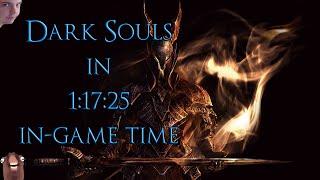 Dark Souls - All bosses Speedrun in 1:17:25 In-game time