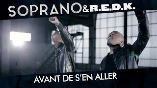 Soprano & Redk - Avant De S'en Aller
