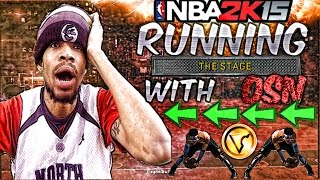 getlinkyoutube.com-RUNNING STAGE WITH OPRAH SIDE (OSN)  - First Game Back - 500 VC Wager - NBA 2K15 My Park The Stage