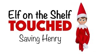 getlinkyoutube.com-Elf on the Shelf Touched - Saving Henry