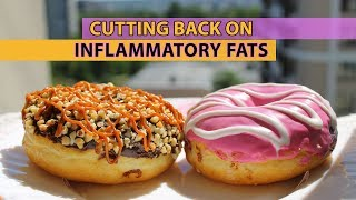 Avoid Inflammatory Fats