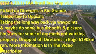 getlinkyoutube.com-ETS2 1.20.1s EAA Brasil Bus Map v1.4 6190km Bus Trip