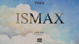 ISMA - Ismax (ft. R.E.D.K)