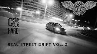 "getlinkyoutube.com-# REAL STREET DRIFTING VOL.2 ""Don't Forget To Be Awesome"" !GO HARD LIFE! Documentary"