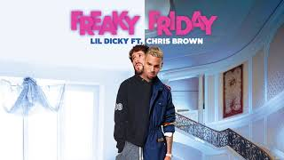 Lil Dicky - Freaky Friday (feat. Chris Brown) (Official Audio)