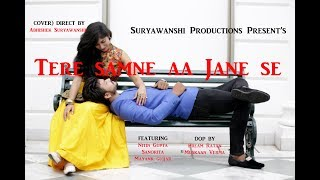 Tere samne aa Jane se  ( COVER ) | Song By  Armaan Malik And Tulsi Kumar  |  Wajah Tum Ho width=