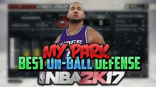 getlinkyoutube.com-NBA 2K17 MyPark Defense Tutorial:How to defend + how to get more steals: How to play On Ball defense