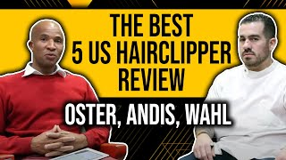 getlinkyoutube.com-The Best 5 US Hairclipper Review: Oster, Andis, Wahl