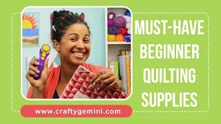 getlinkyoutube.com-Must-Have Quilting Supplies for Beginners