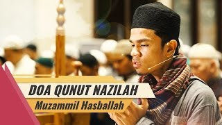 Muzammil Hasballah - Do'a Qunut Nazilah Menyentuh Hati