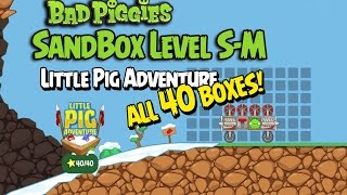 getlinkyoutube.com-Bad Piggies Little Pig Adventure S-M Sandbox Walkthrough - ALL 40 BOXES!!!