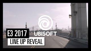 Ubisoft E3 2017 - Lineup Reveal