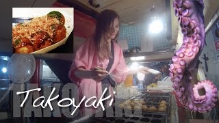 Japanese Food: Octopus Balls!! TAKOYAKI