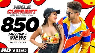 Official Video: Nikle Currant Song | Jassi Gill | Neha Kakkar | Sukh-E Muzical Doctorz | Jaani width=