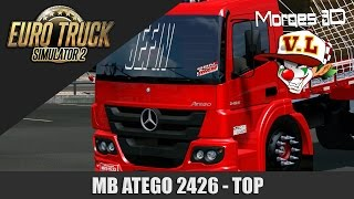 MB Atego 2426 GBN TOP + Canal Parado?! - Euro Truck Simulator 2