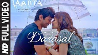 Atif Aslam : Darasal Full Video Song   Raabta   Sushant Singh Rajput & Kriti Sanon