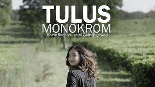 getlinkyoutube.com-Monokrom - Tulus (Bintan Radhita, Andri Guitara) cover